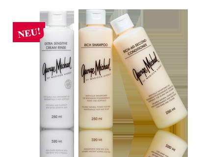 George Michael Shampoos: Shampoo Cream - Für normales bis trockenes, sprödes Haar; Shampoo Blau - Für feines bis leicht fettendes, glattes Haar; Shampoo Grün - Bei fettender Kopfhaut und feinen, glatten Haaren; Shampoo Gold - Bei trockener, schuppender Kopfhaut und gegen Haarausfall; Shampoo Extra Sensitive - Bei überempfindlicher, irritierter Kopfhaut